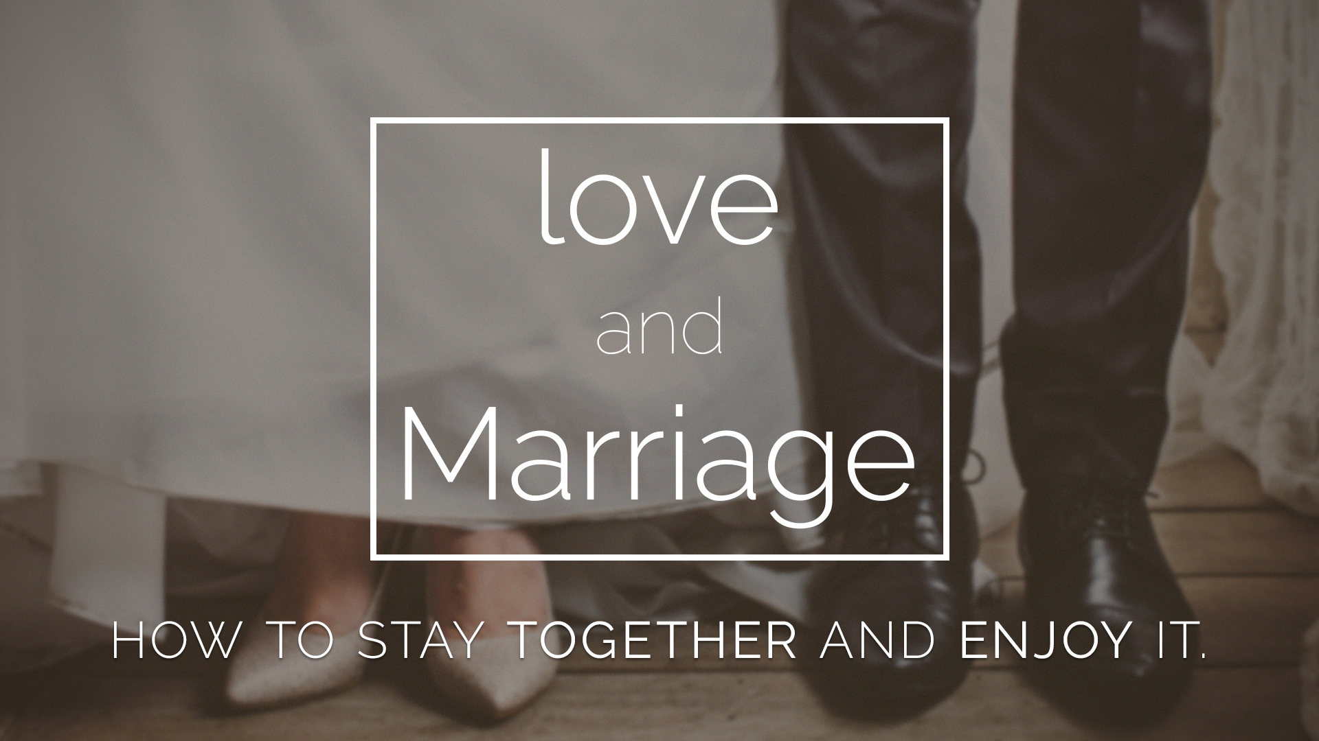 love and marriage series
